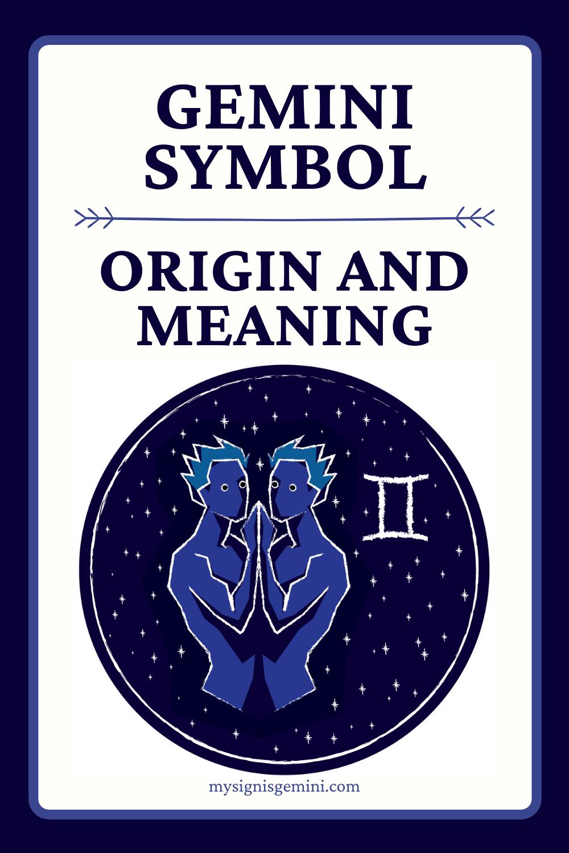 Gemini Symbol_ Learn The Origin and Meaning for the Gemini Zodiac Sign #zodiac #gemini #astrology